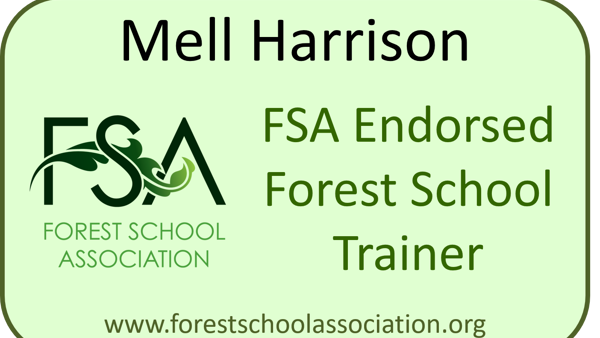 Mell Harrison - Endorsed Forest School Trainer